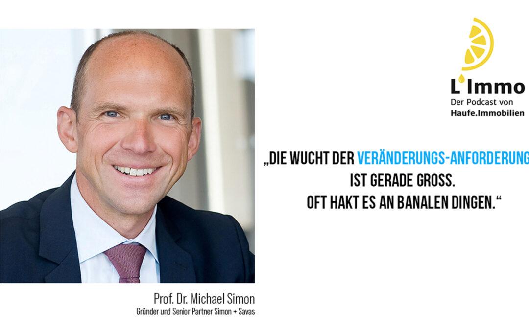 Michael Simon im Gespräch mit L'Immo – Veränderungen in Immobilienunternehmen
